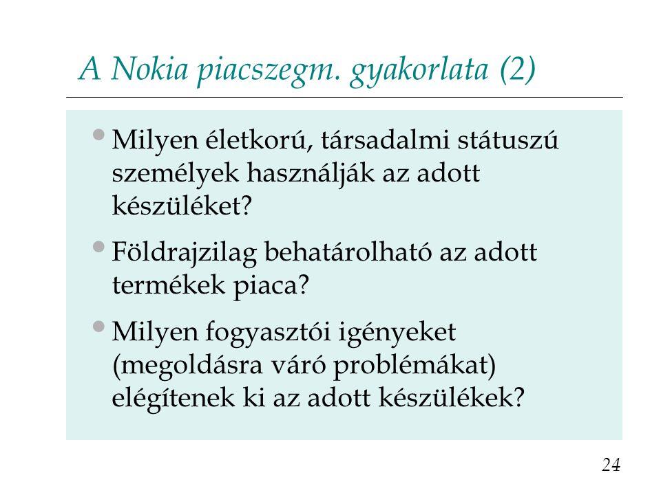 A Nokia piacszegm. gyakorlata (2)