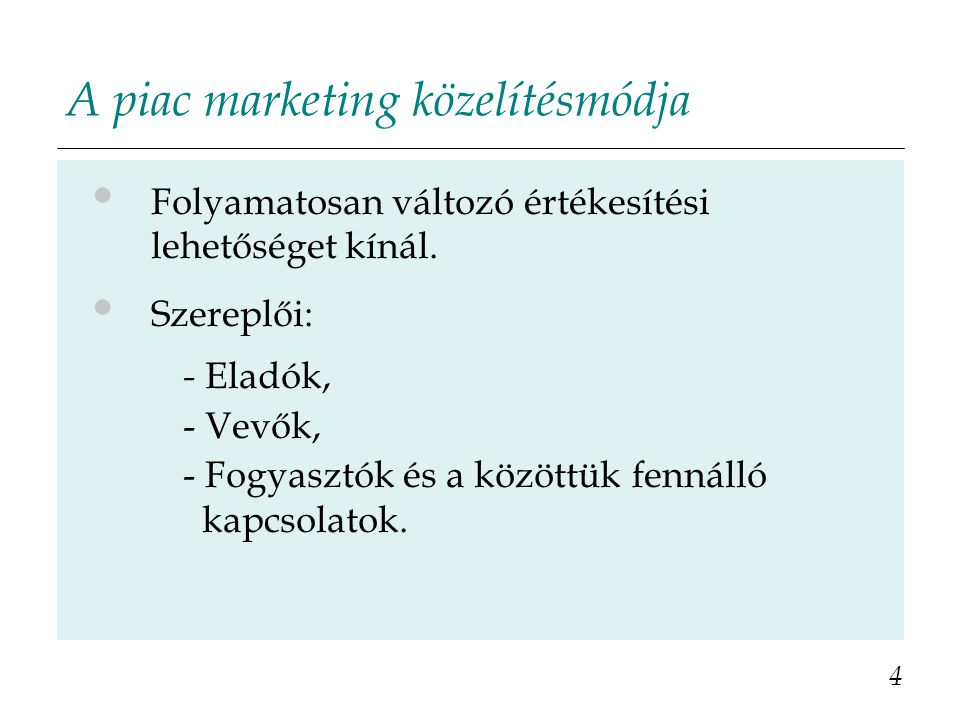 A piac marketing közelítésmódja