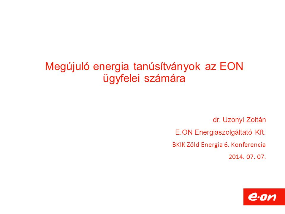 Megújuló energia tanúsítványok az EON ügyfelei számára