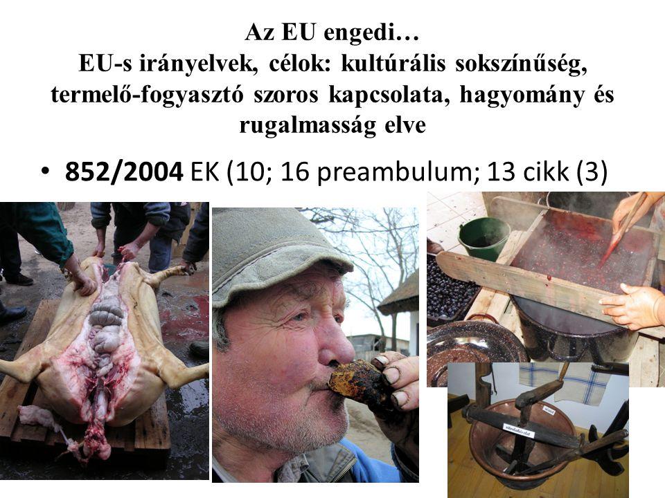 852/2004 EK (10; 16 preambulum; 13 cikk (3)