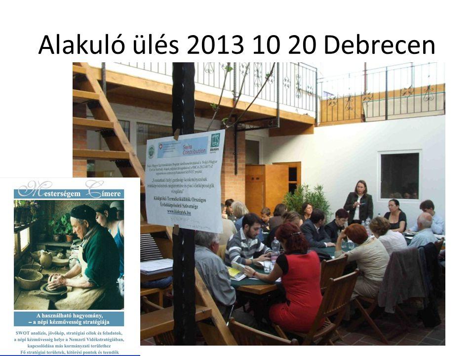 Alakuló ülés 2013 10 20 Debrecen .