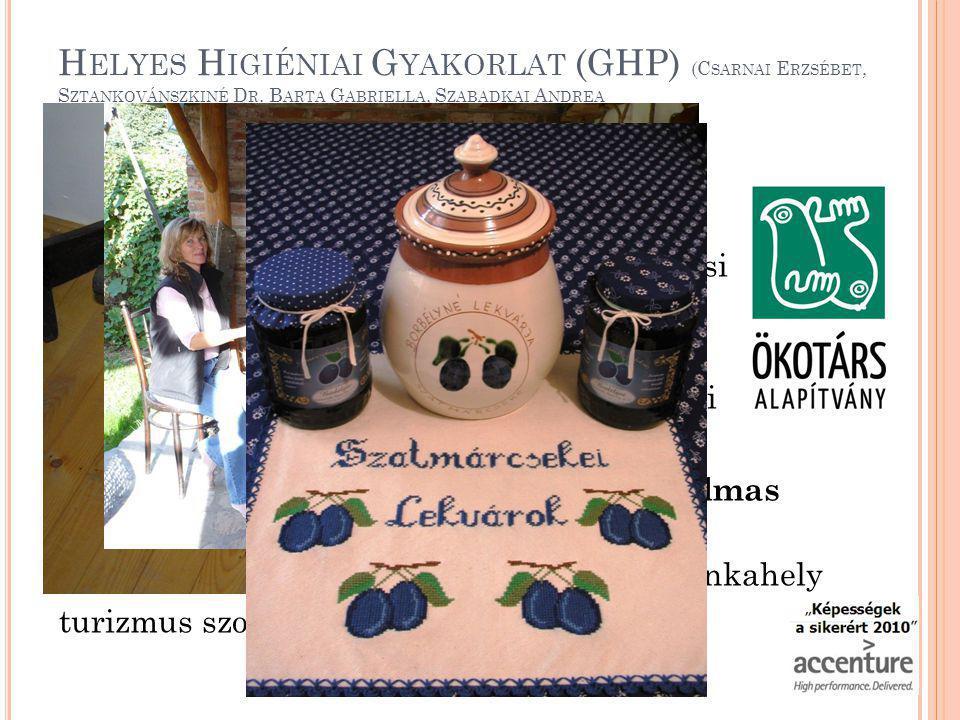Helyes Higiéniai Gyakorlat (GHP) (Csarnai Erzsébet, Sztankovánszkiné Dr. Barta Gabriella, Szabadkai Andrea
