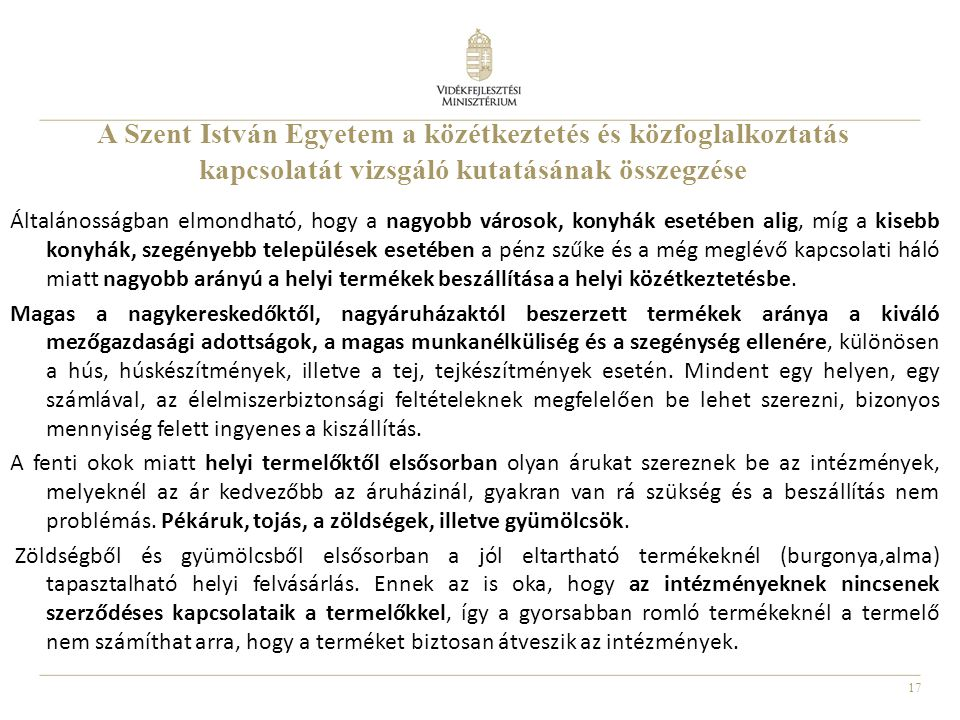 A Szent István Egyetem a közétkeztetés és közfoglalkoztatás kapcsolatát vizsgáló kutatásának összegzése