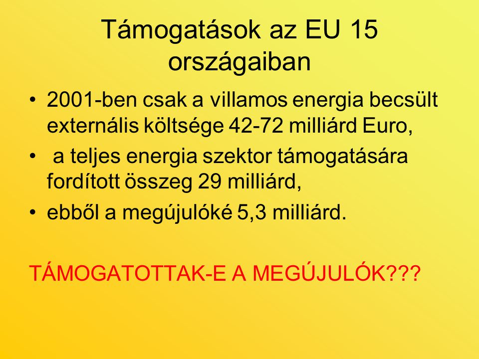 Támogatások az EU 15 országaiban