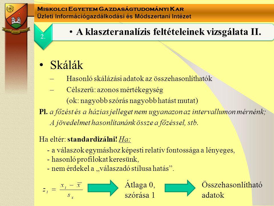 A klaszteranalízis feltételeinek vizsgálata II.