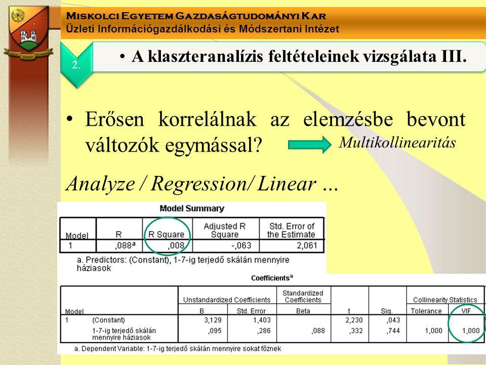 A klaszteranalízis feltételeinek vizsgálata III.