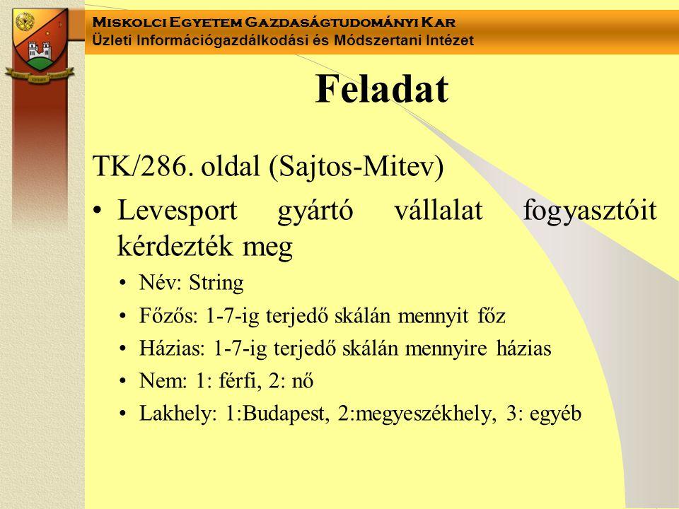 Feladat TK/286. oldal (Sajtos-Mitev)