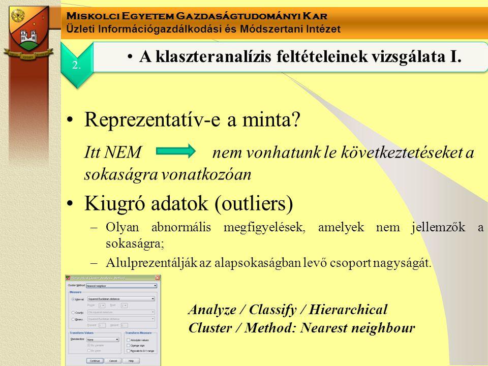 A klaszteranalízis feltételeinek vizsgálata I.