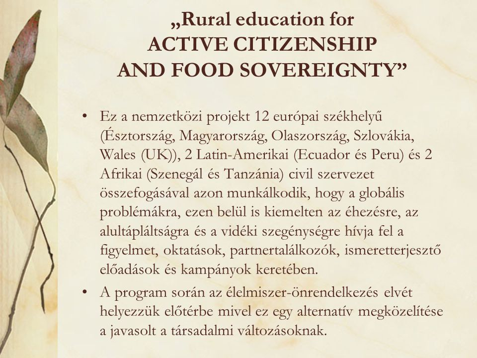 """Rural education for ACTIVE CITIZENSHIP AND FOOD SOVEREIGNTY"