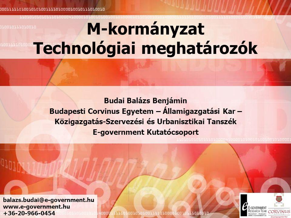 M-kormányzat Technológiai meghatározók