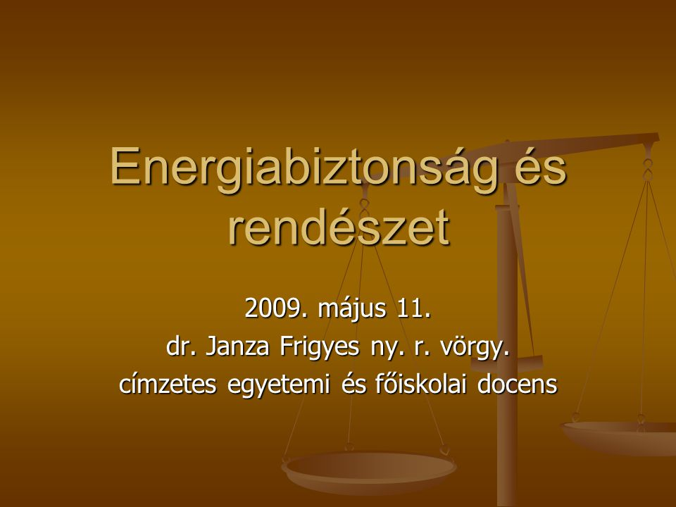 Energiabiztonság és rendészet