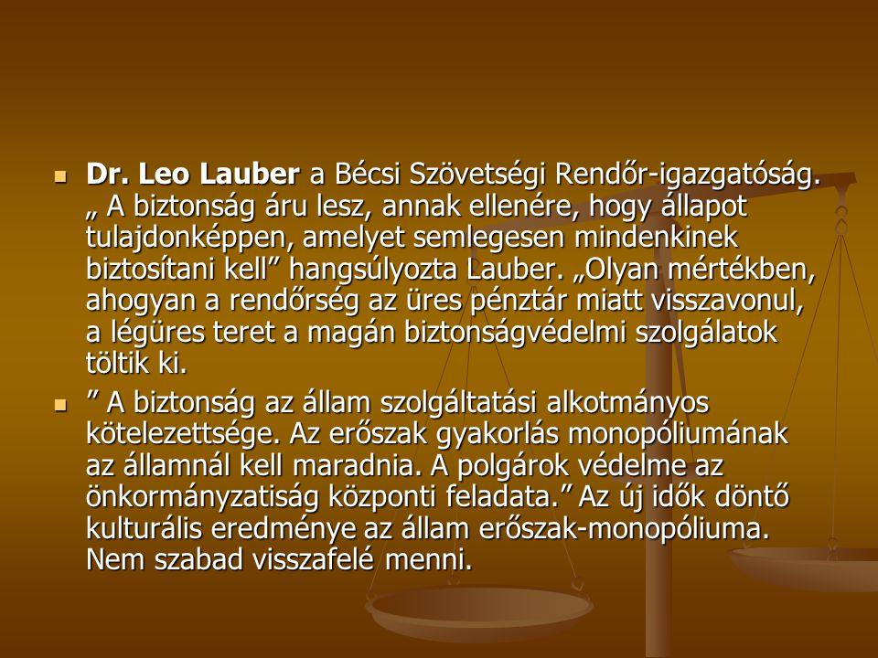 Dr. Leo Lauber a Bécsi Szövetségi Rendőr-igazgatóság