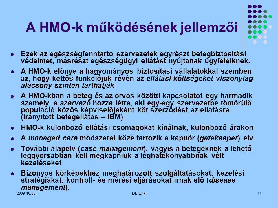 A HMO-k működésének jellemzői