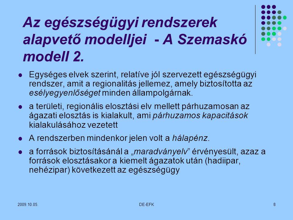 Az egészségügyi rendszerek alapvető modelljei - A Szemaskó modell 2.