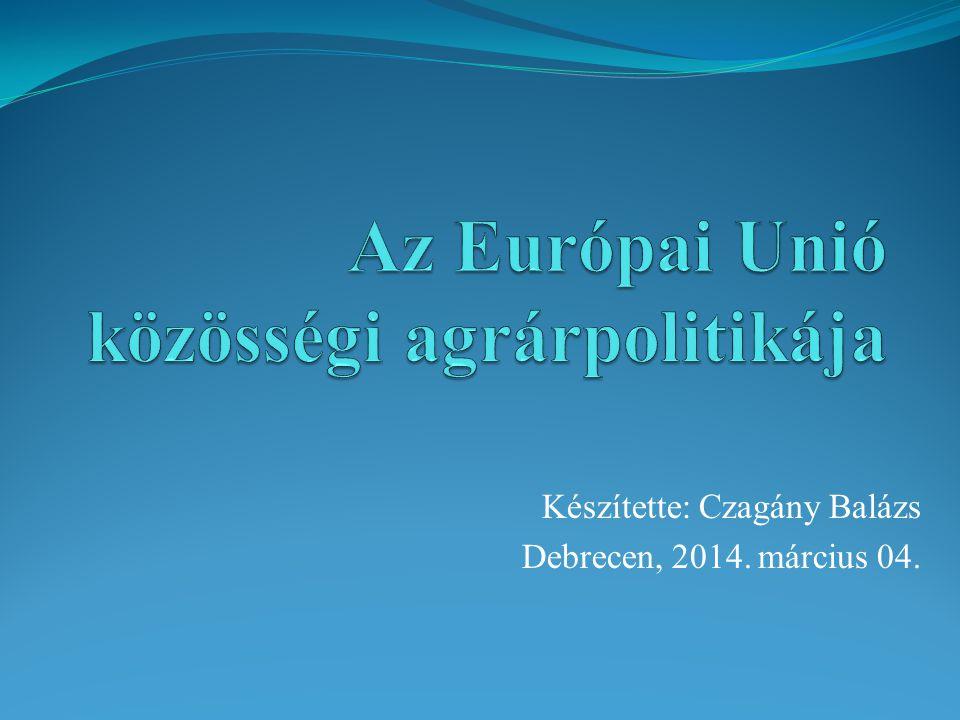 Az Európai Unió közösségi agrárpolitikája