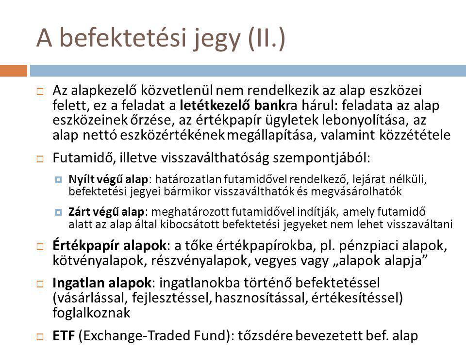 A befektetési jegy (II.)