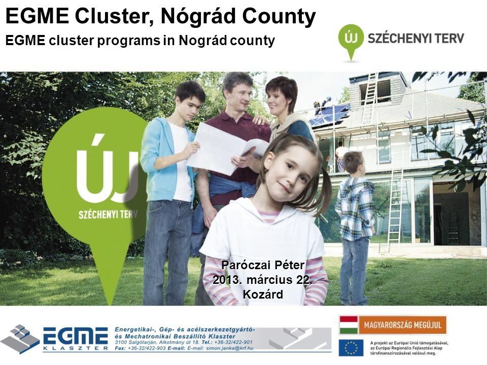 EGME Cluster, Nógrád County