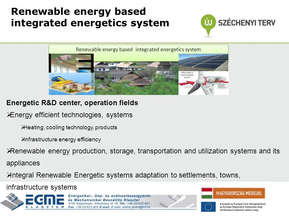 Renewable energy based integrated energetics system