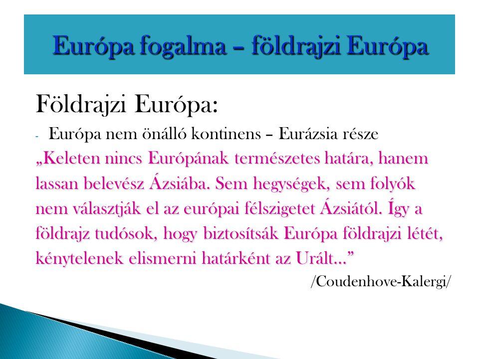 Európa fogalma – földrajzi Európa