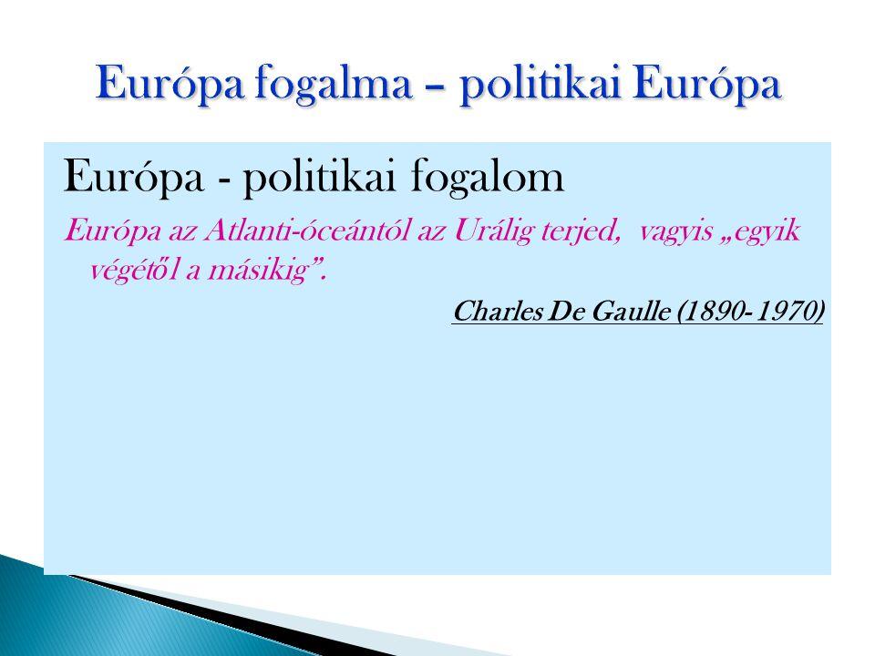 Európa fogalma – politikai Európa