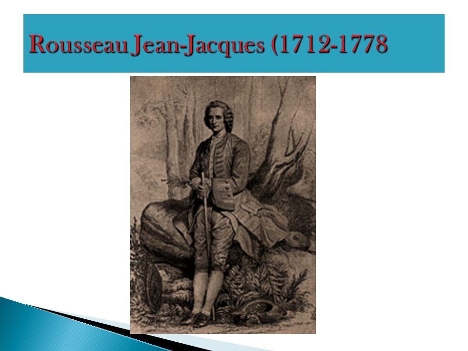 Rousseau Jean-Jacques (1712-1778