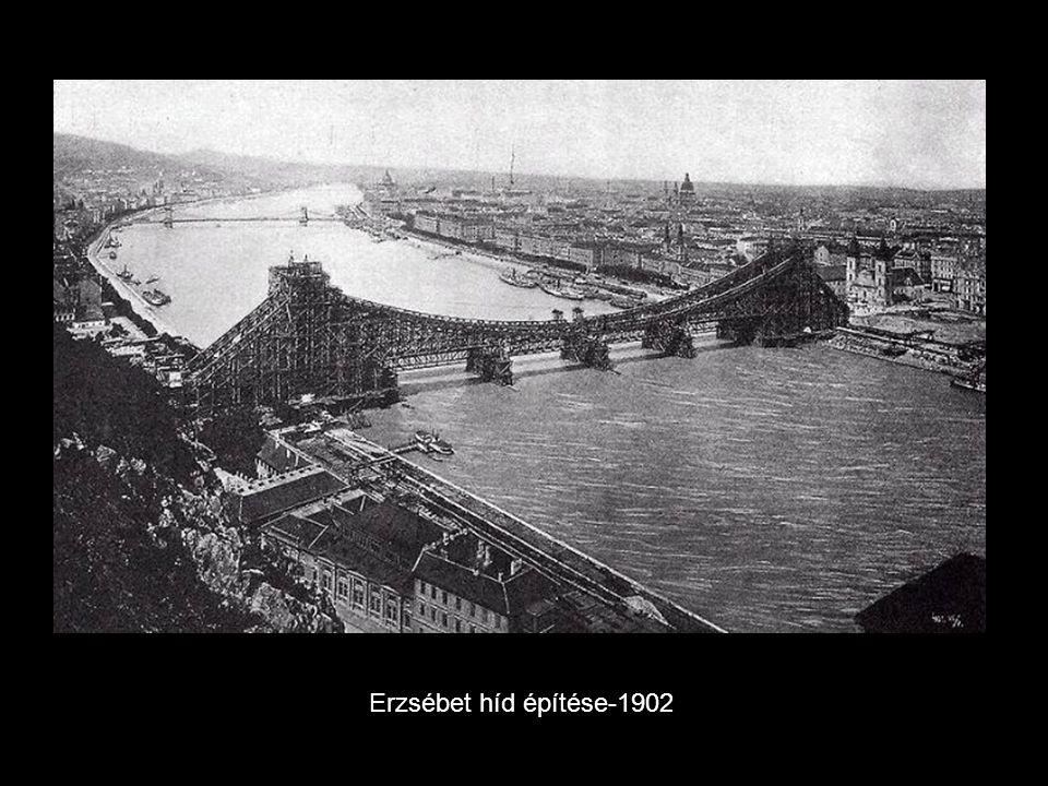 Erzsébet híd építése-1902