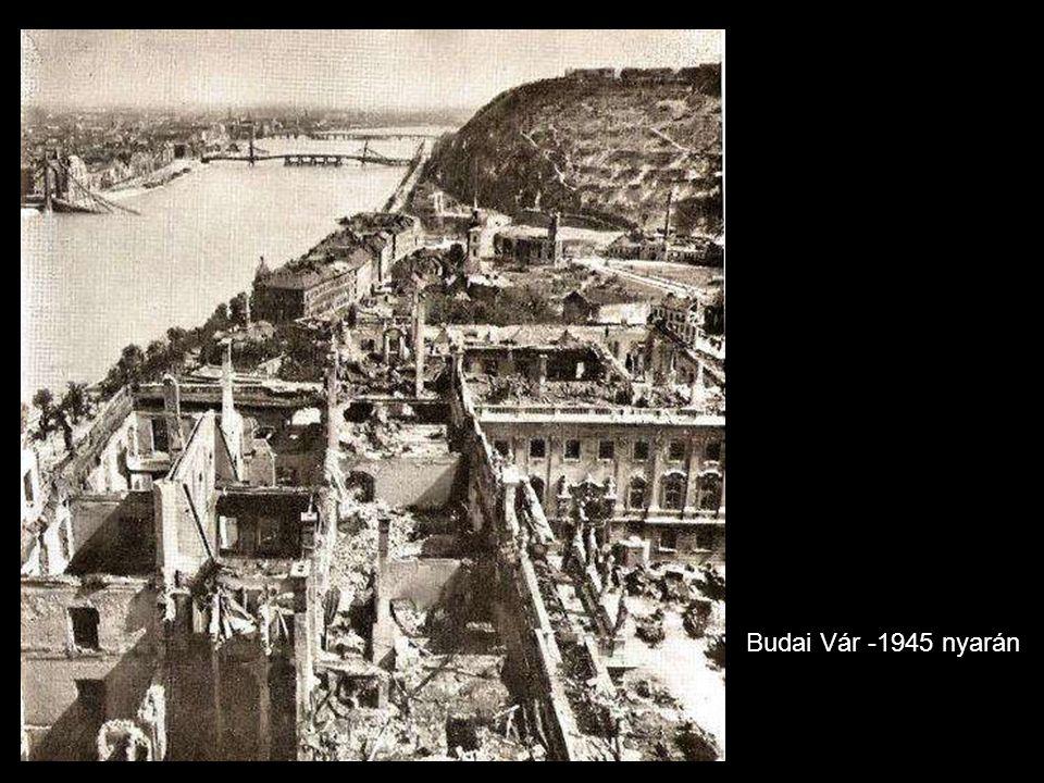 Budai Vár -1945 nyarán