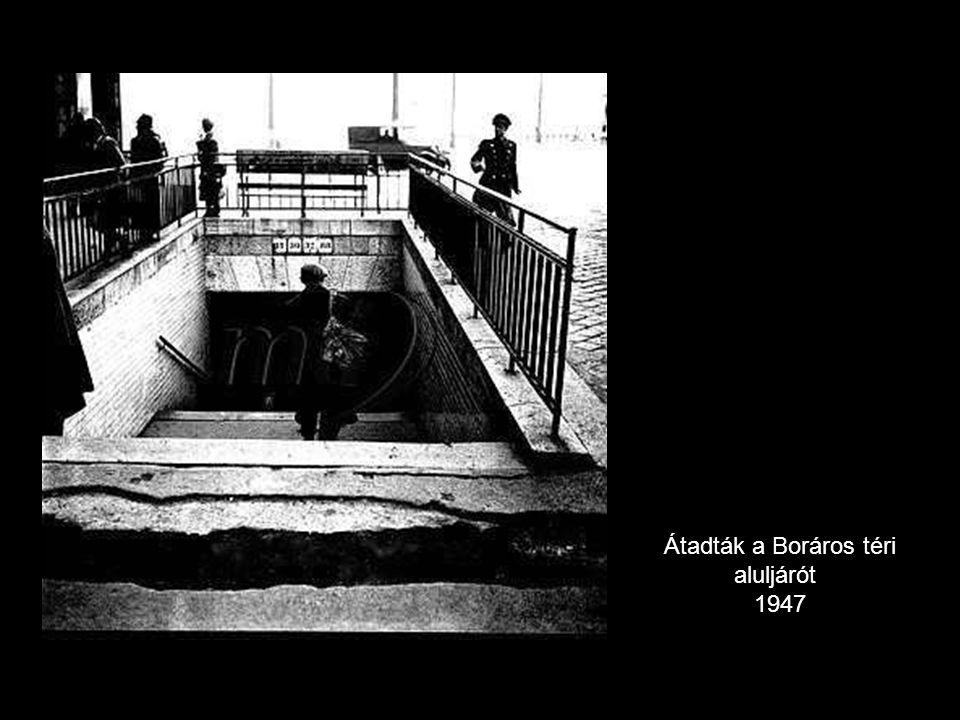 Átadták a Boráros téri aluljárót 1947