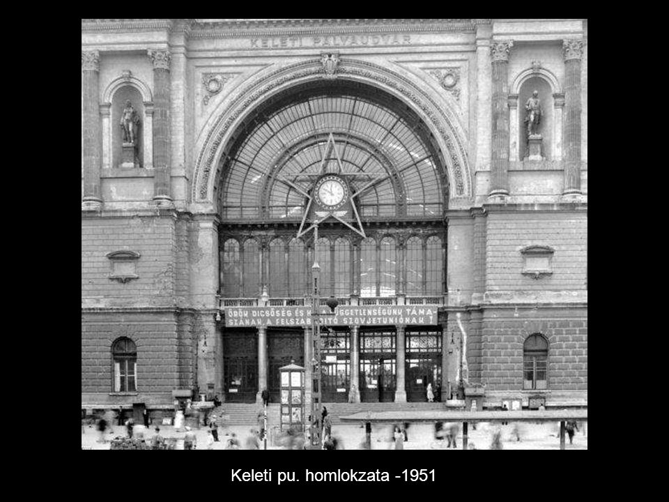 Keleti pu. homlokzata -1951