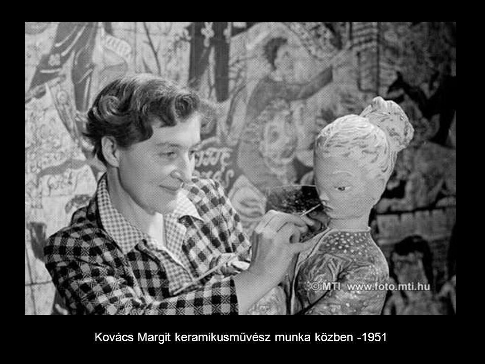 Kovács Margit keramikusművész munka közben -1951
