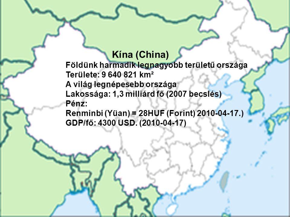 Földünk harmadik legnagyobb területű országa Területe: 9 640 821 km²