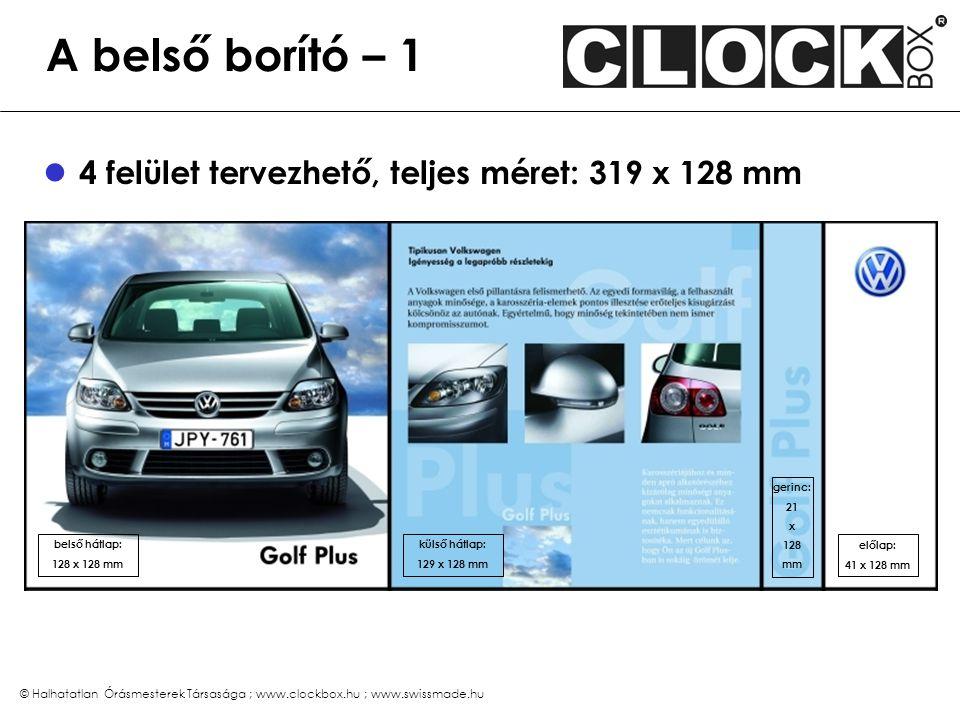 A belső borító – 2 magyar / angol nyelvű fényképes használati utasítással. PC fájl kell a gyártáshoz.