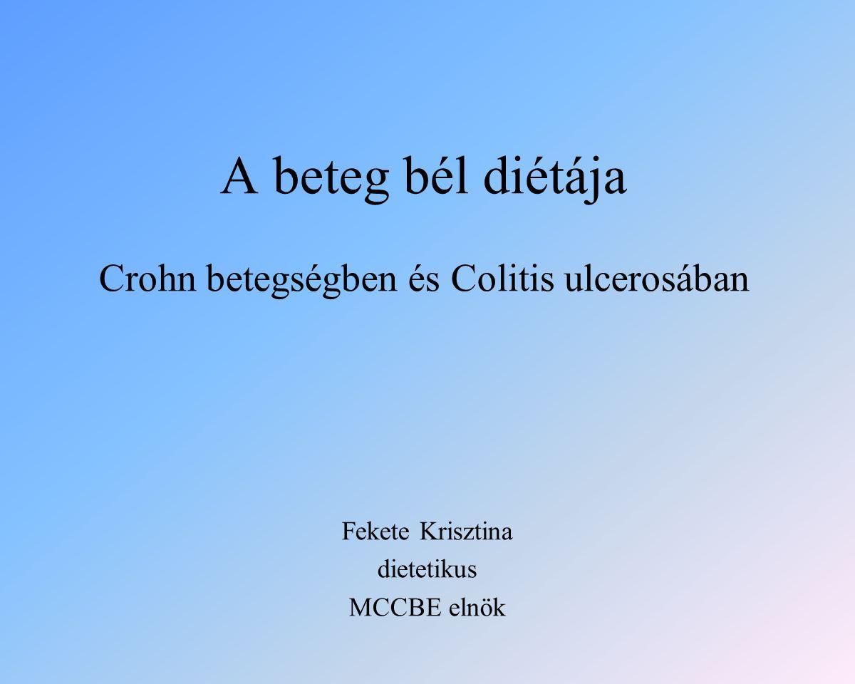 A beteg bél diétája Crohn betegségben és Colitis ulcerosában