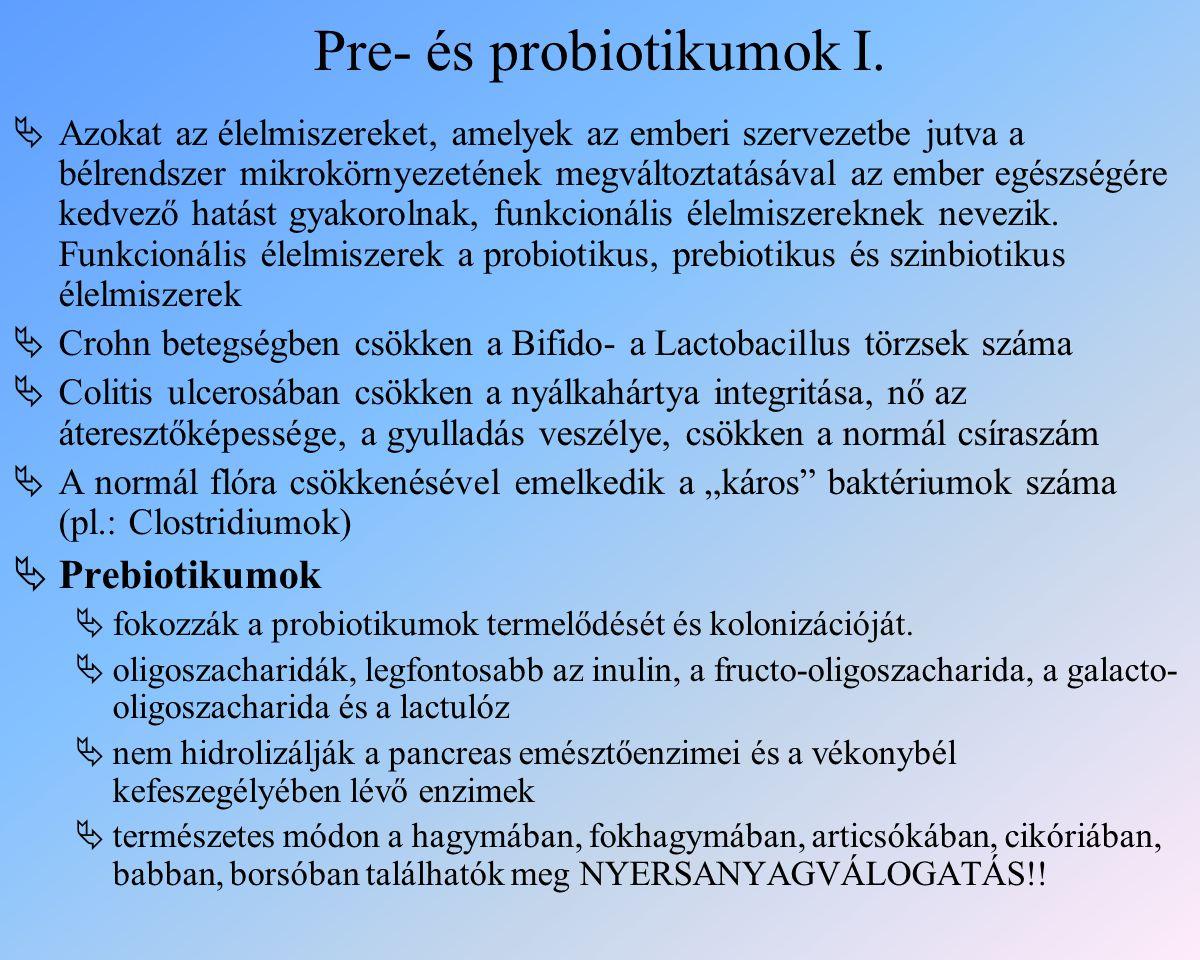 Pre- és probiotikumok I.