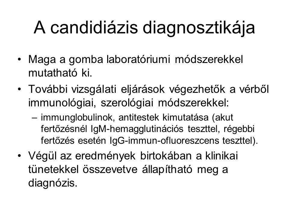 A candidiázis diagnosztikája