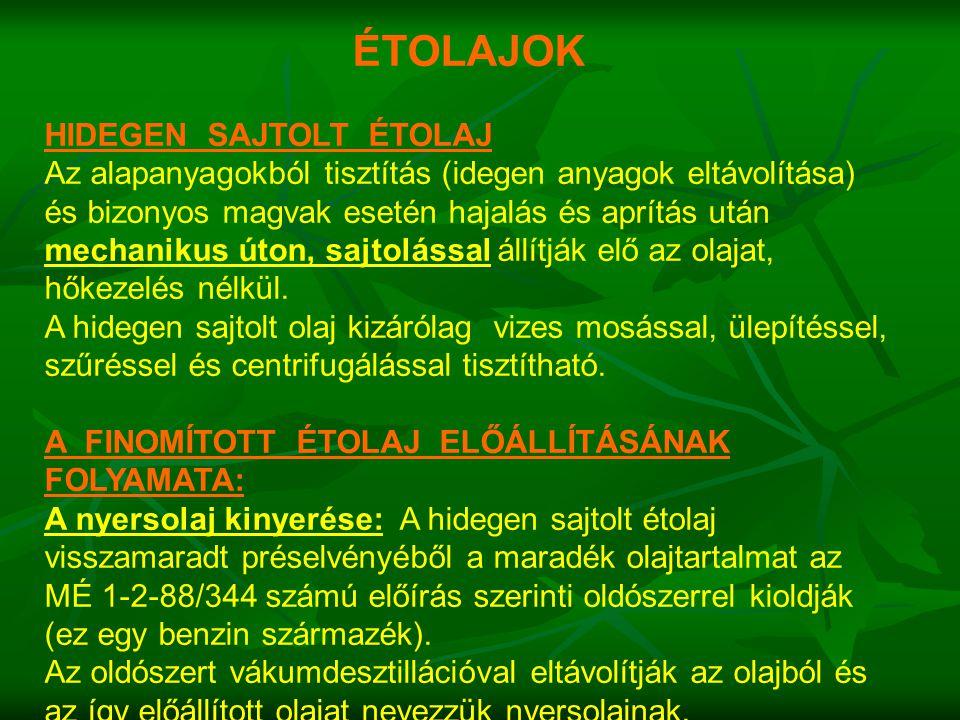 ÉTOLAJOK HIDEGEN SAJTOLT ÉTOLAJ