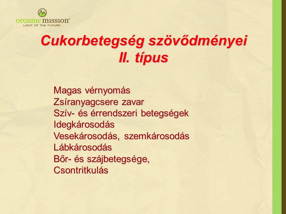 Cukorbetegség szövődményei II. típus