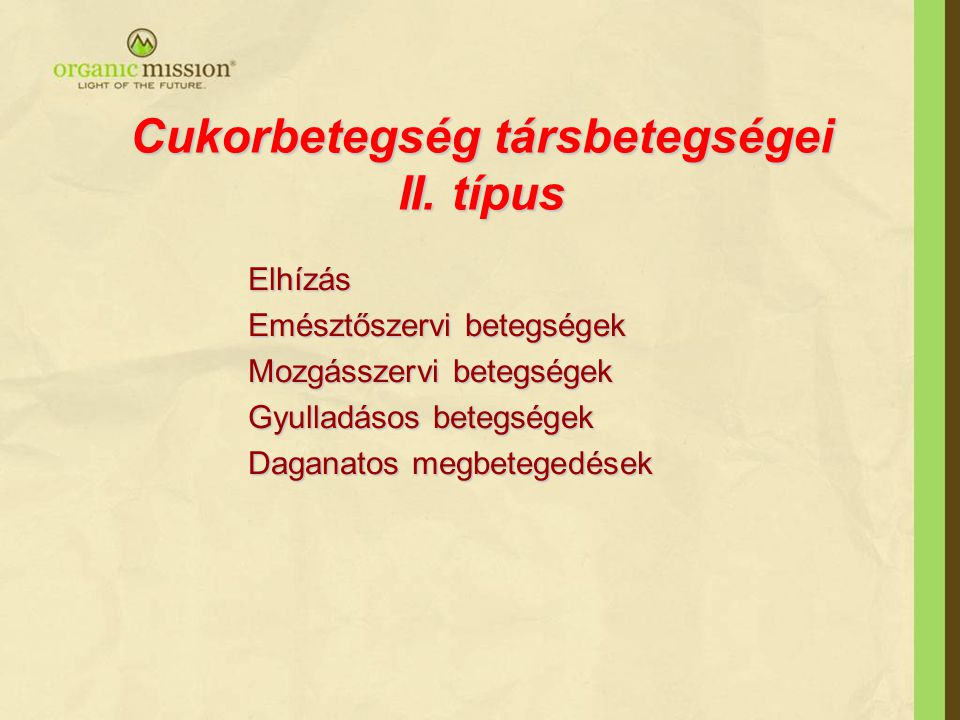 Cukorbetegség társbetegségei II. típus