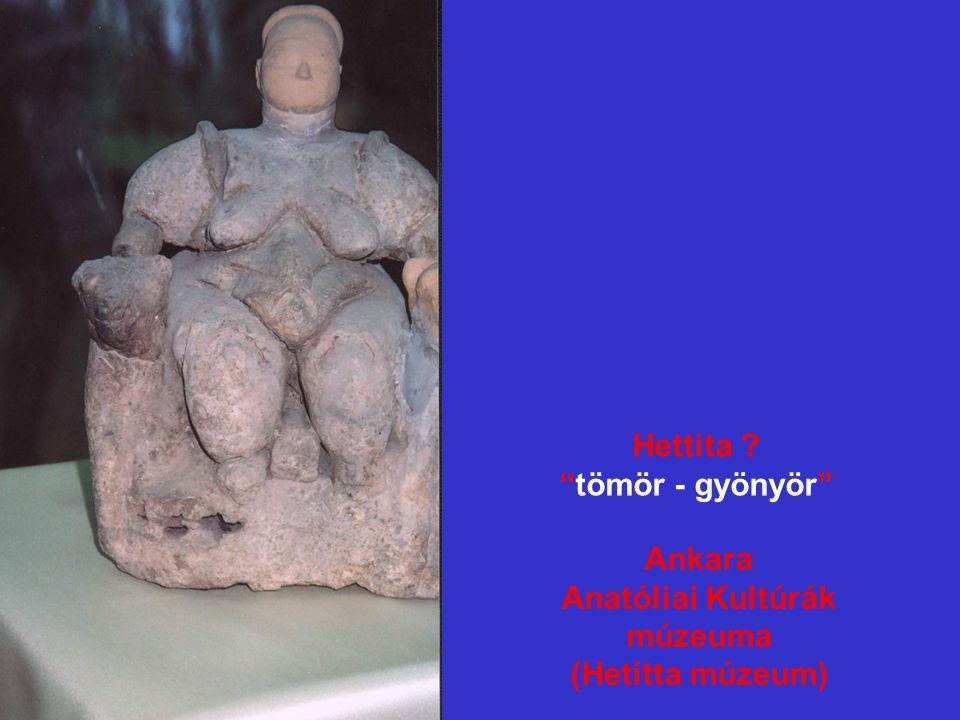 Hettita tömör - gyönyör