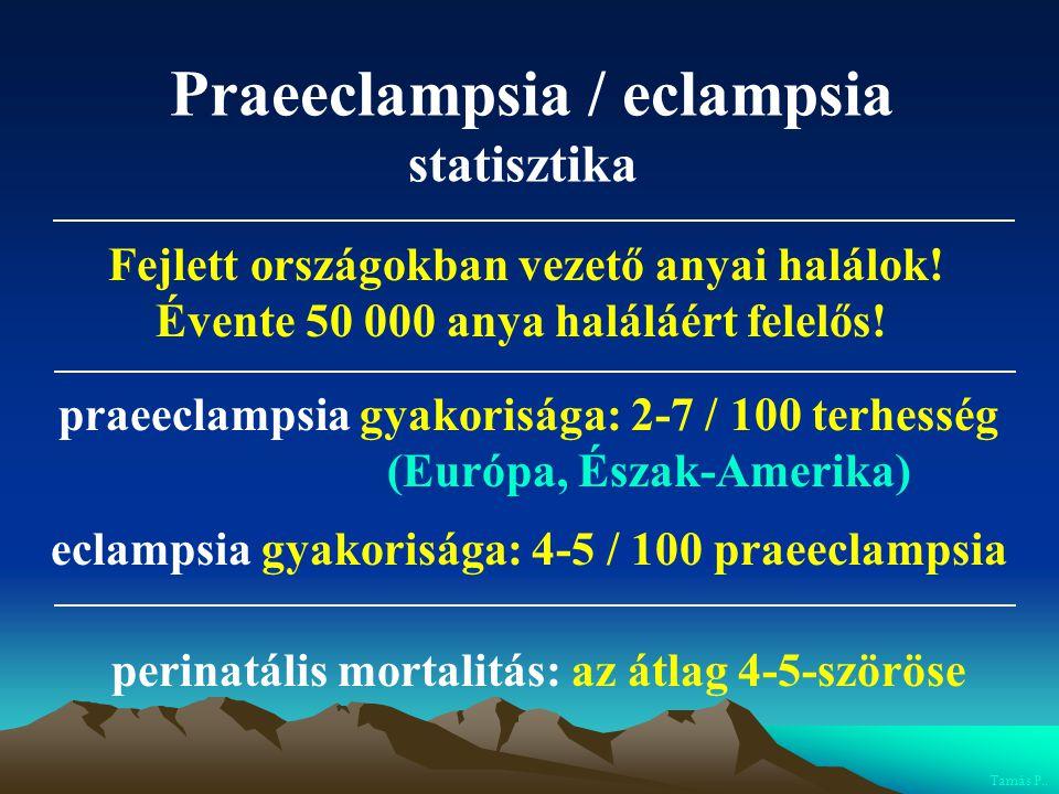 Praeeclampsia / eclampsia