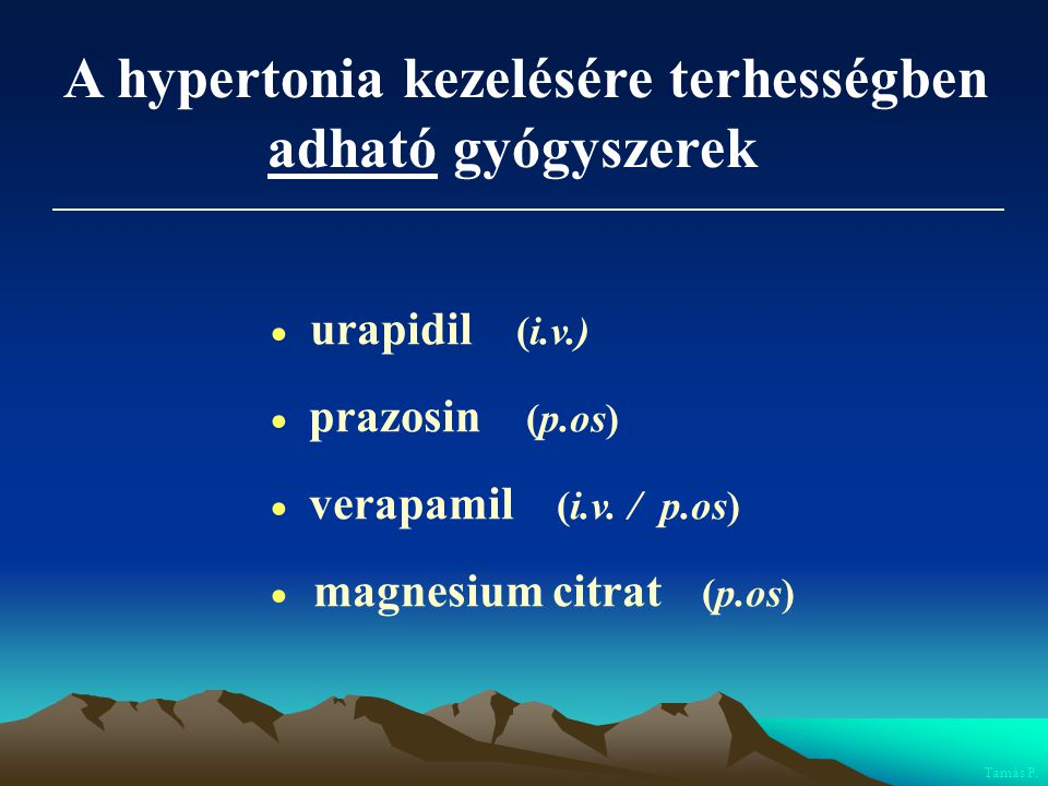 A hypertonia kezelésére terhességben adható gyógyszerek