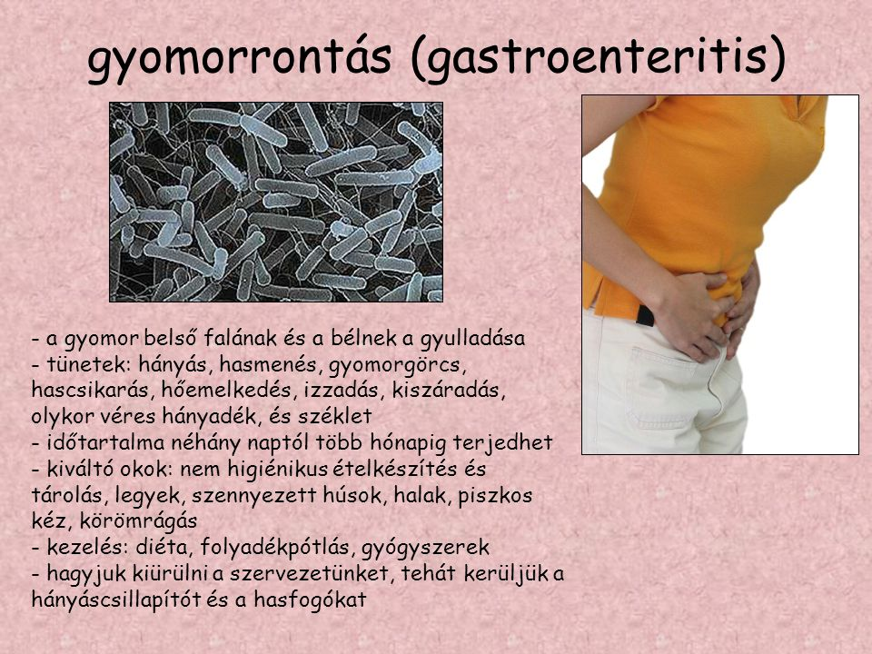 gyomorrontás (gastroenteritis)