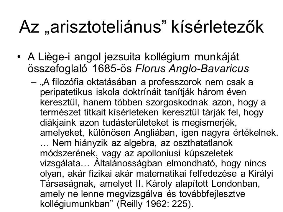 """Az """"arisztoteliánus kísérletezők"""