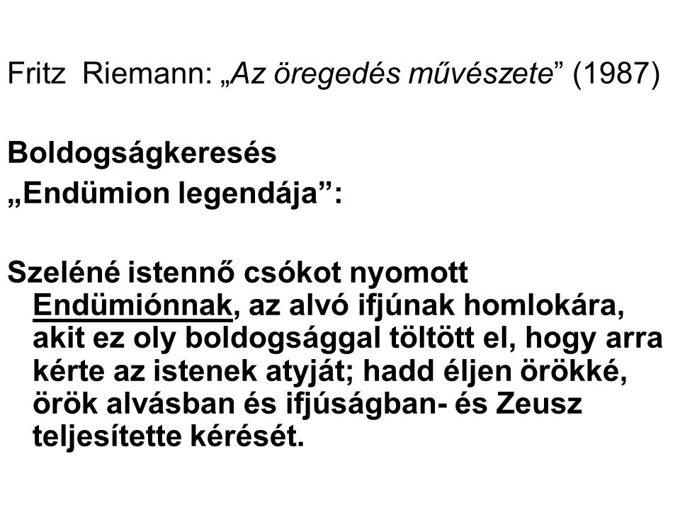 """Fritz Riemann: """"Az öregedés művészete (1987)"""