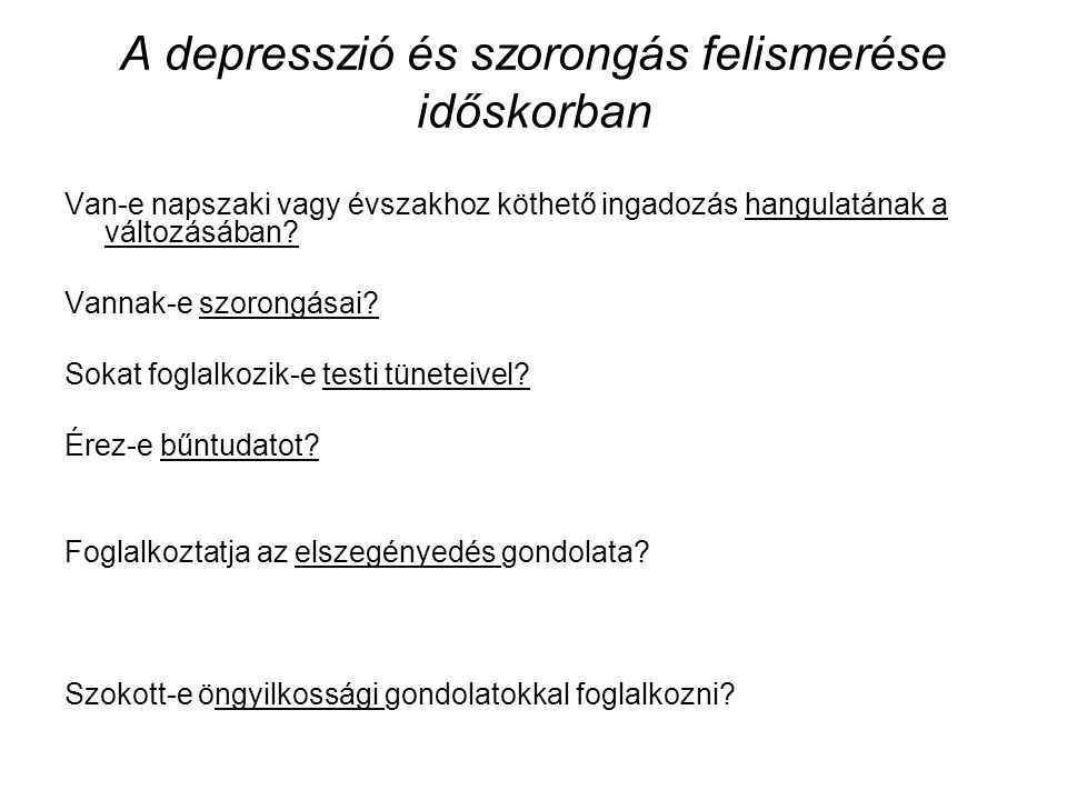 A depresszió és szorongás felismerése időskorban