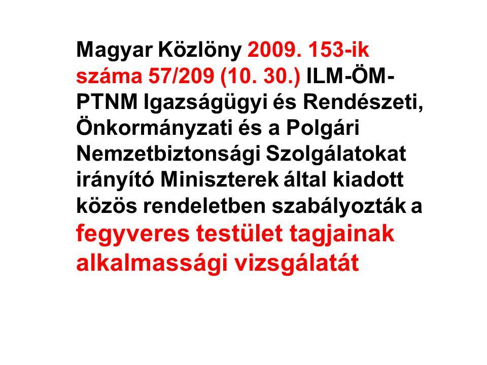 Magyar Közlöny 2009. 153-ik száma 57/209 (10. 30