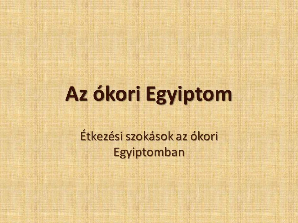 Étkezési szokások az ókori Egyiptomban