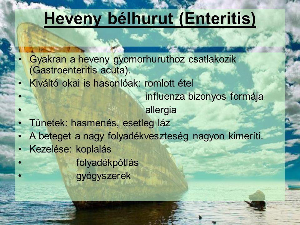 Heveny bélhurut (Enteritis)