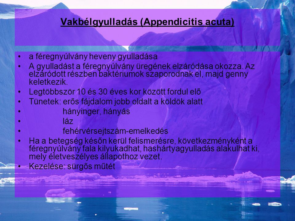Vakbélgyulladás (Appendicitis acuta)