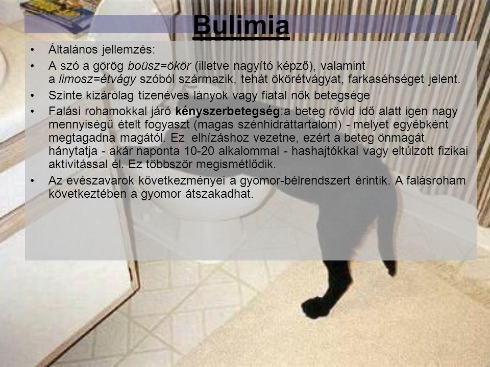 Bulimia Általános jellemzés: